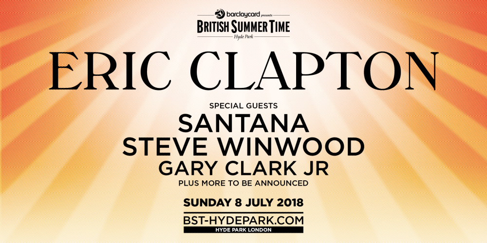 Eric Clapton Tickets Hyde Park London 08 July 2018 Ultimate Bar