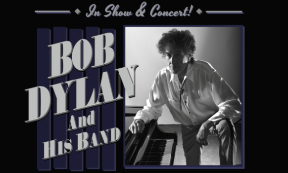 Bob Dylan and His Band Tickets 2019