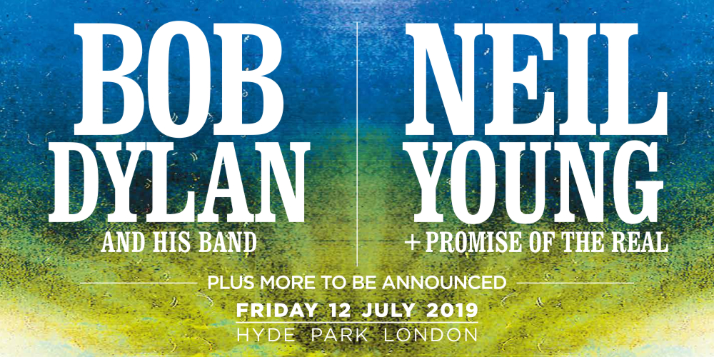 Bob Dylan and Neil Young Hyde Park London 12 July 2019