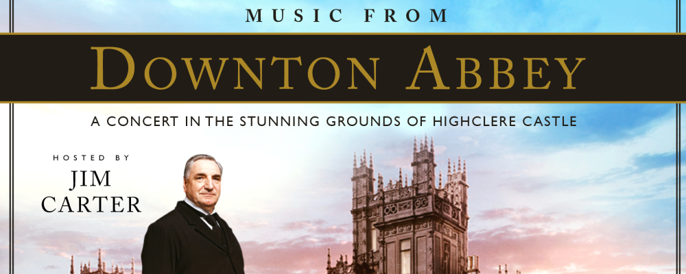 Downton Abbey The Concert