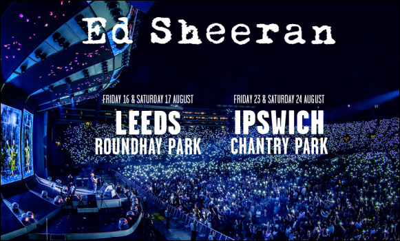 Ed Sheeran Leeds and Ipswich Tour Dates 2019