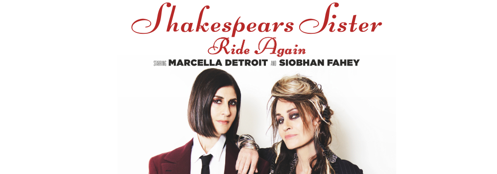 Shakespears Sister VIP Tickets 2019
