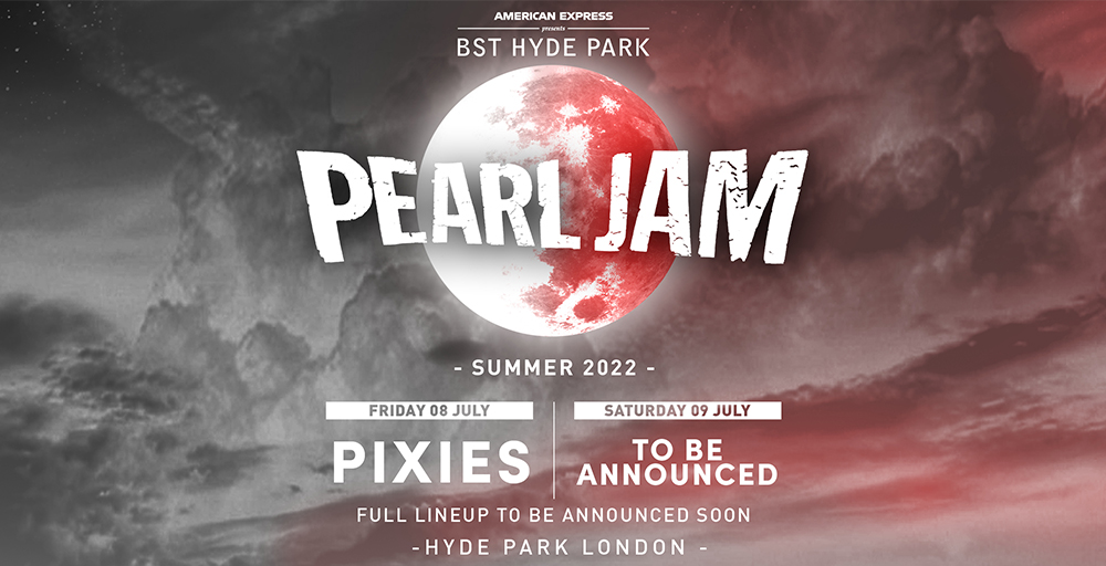Pearl Jam BST Hyde Park London 2021