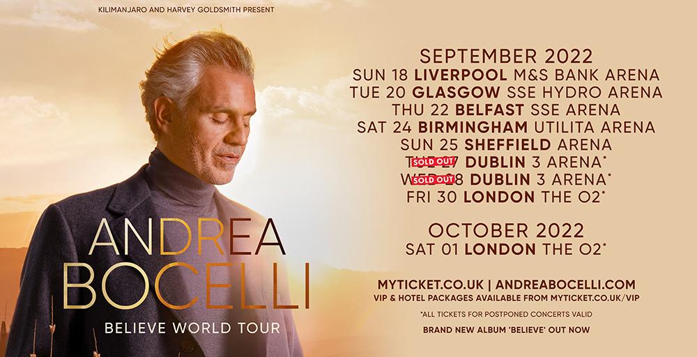 Andrea Bocelli Believe World Tour 2022 UK