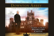 Downton Abbey - The Concert Highclere Castle Saturday 22 June 2019